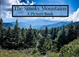The Smoky Mountains: A Picture Book