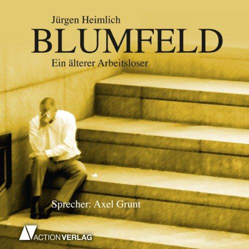 Blumfeld: Ein älterer Arbeitsloser Titelbild
