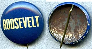 CAMPAIGN POLITICAL PINBACK BUTTON ROOSEVELT APPROX. 3/4