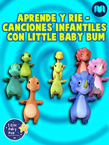 Aprende y Ríe - Canciones Infantiles con Little Baby Bum