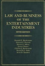 Law and Business of the Entertainment Industries, 5th (fifth) Edition (Law & Business of the Entertainment Industries)