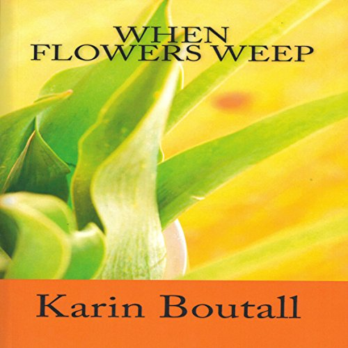 When Flowers Weep cover art