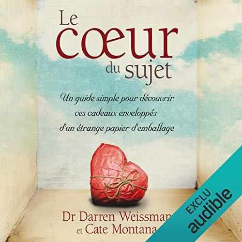 Le cœur du sujet audiobook cover art