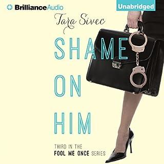 Shame on Him audiobook cover art