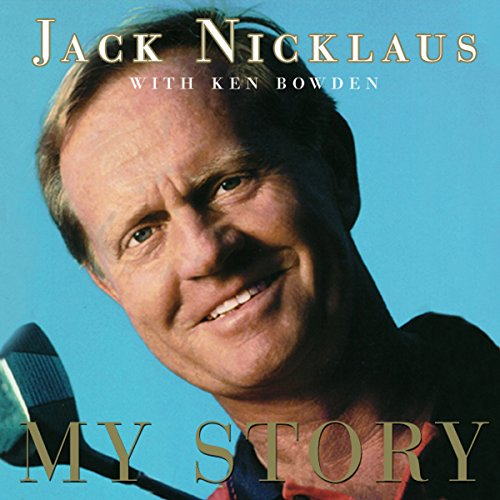 Jack Nicklaus     My Story              By:                                                                                                                                 Jack Nicklaus,                                                                                        Ken Bowden                               Narrated by:                                                                                                                                 Ian Esmo                      Length: 18 hrs and 32 mins     62 ratings     Overall 4.2