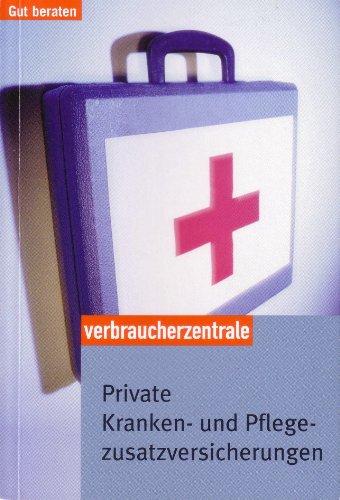 Private Kranken- und Pflegezusatzversicherungen