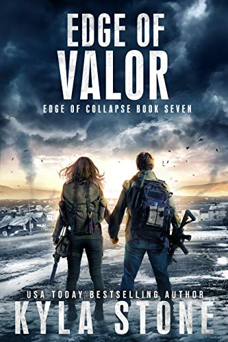 Edge of Valor: A Post-Apocalyptic EMP Survival Thriller (Edge of Collapse Book 7) by [Kyla Stone]