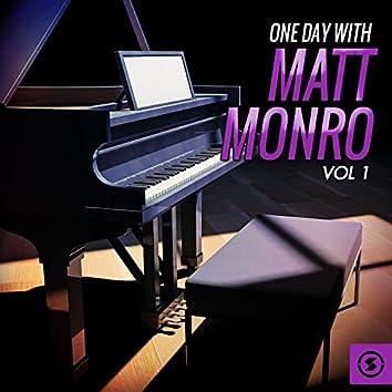 One Day with Matt Monro, Vol. 1