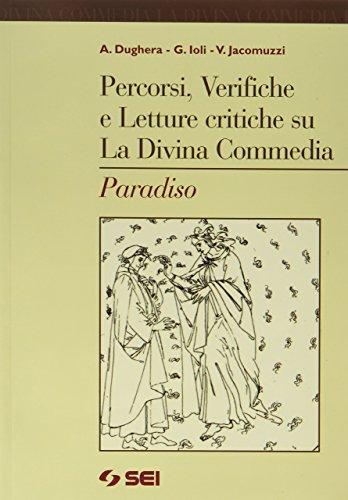 La Divina Commedia. Paradiso (Vol. 3)