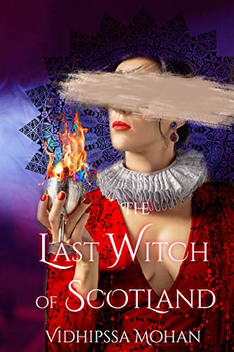 The Last Witch of Scotland (Magic and Mayhem Book 1)
