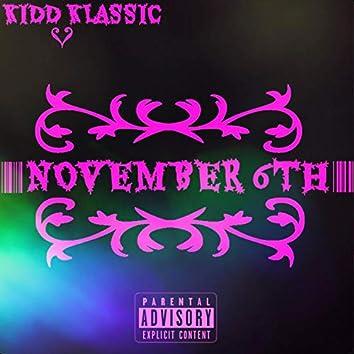 November 6th