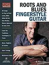 Roots & Blues Fingerstyle Guitar: Acoustic Guitar Private Lessons (Acoustic Guitar Magazine's Private Lessons)