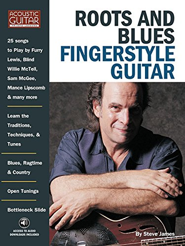 Roots and Blues Fingerstyle Guitar with CD (Acoustic Guitar Private Lessons)