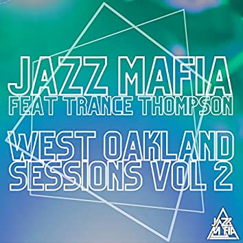 West Oakland Sessions, Vol. 2