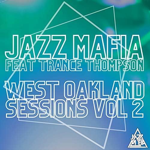 Jazz Mafia feat. Trance Thompson