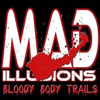 Bloody Body Trails