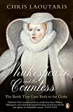 Shakespeare and the Countess: The Battle that Gave Birth to the Globe (English Edition)
