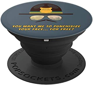 Punchisize Your Face Funny Cop Humor - PopSockets Grip and Stand for Phones and Tablets