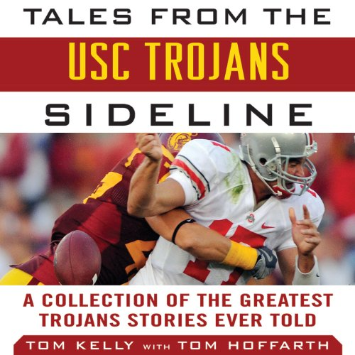 Tales from the USC Trojans Sideline audiobook cover art