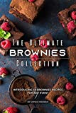The Ultimate Brownies Collection: Introducing 50 Brownies Recipes for any Event