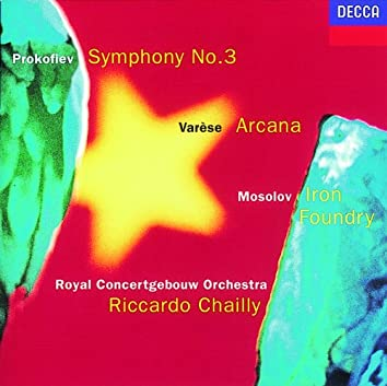 Prokofiev: Symphony No. 3 / Mosolov: Iron Foundry / Varèse: Arcana