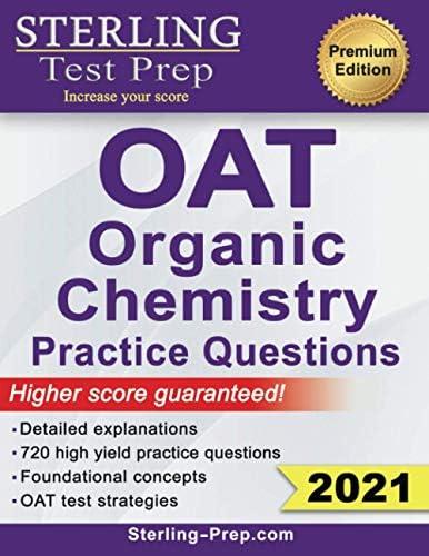 Sterling Test Prep OAT Organic Chemistry Practice Questions High Yield OAT Organic Chemistry product image