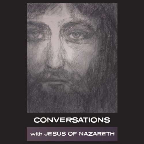 Couverture de Conversations with Jesus of Nazareth
