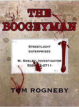 The BoogeyMan by [Tom Rogneby]