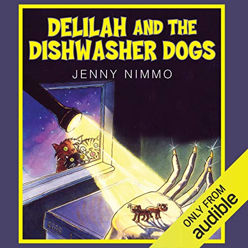 Delilah and the Dishwasher Dogs audiobook cover art
