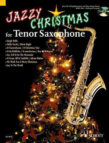 Jazzy Christmas for Tenor Saxophone: Tenor-Saxophon; Klavier ad libitum. Ausgabe mit CD.