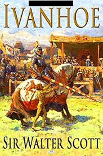 Ivanhoe Annotated (English Edition)