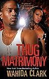 Thug Matrimony (Thug Series Book 3) (English Edition)