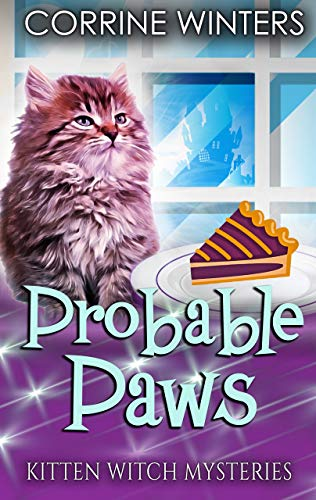 Probable Paws (Kitten Witch Cozy Mystery Series Book 4) by [Corrine Winters]
