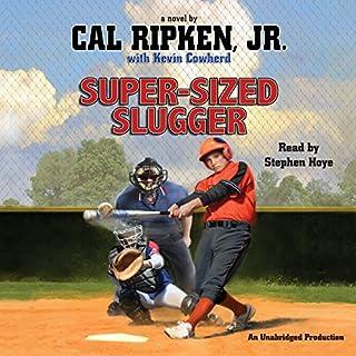 Cal Ripken, Jr.'s All-Stars: Super-Sized Slugger audiobook cover art