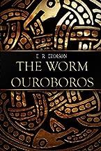 The Worm Ouroboros by E. R. Eddison (2015-04-07)
