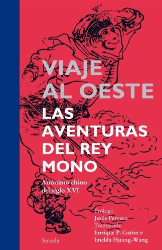 Viaje al Oeste: Las aventuras del Rey Mono: 18 (Tiempo de Clásicos)
