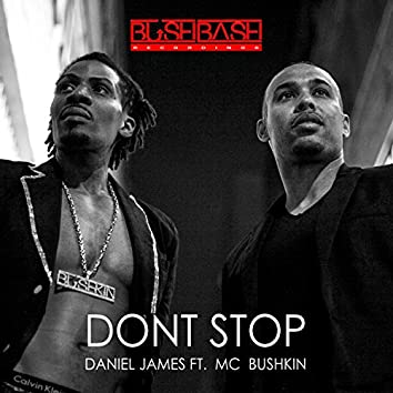 Don't Stop (feat. Mc Bushkin)