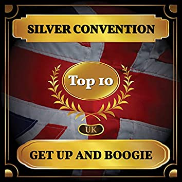 Get Up and Boogie (UK Chart Top 10 - No. 7)