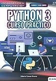 Conoce todo sobre Python 3.: Curso Práctico: 27 (Colecciones ABG - Informática y Computación)