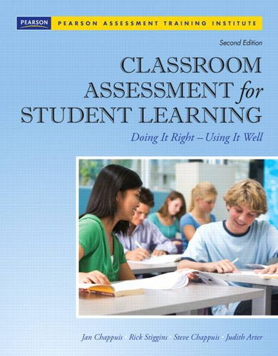 Classroom Assessment for Student Learning: Doing It Right - Using It Well (2nd Edition) (Assessment