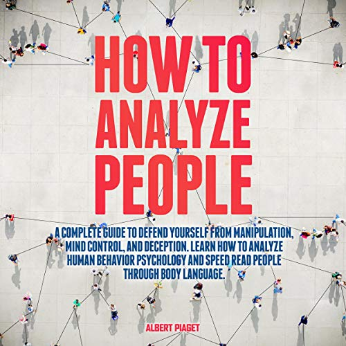 How to Analyze People Audiobook By Albert Piaget cover art