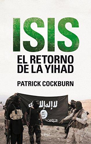 Isis. El retorno de la yihad eBook: Cockburn, Patrick, García, Alma Alexandra: Amazon.es: Tienda Kindle