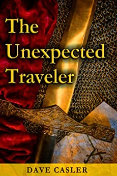 The Unexpected Traveler by [David Casler, Loretta Casler, Brett Pfister]