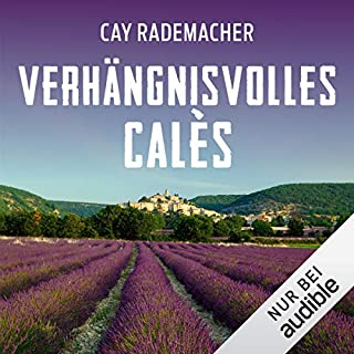 Verhängnisvolles Calès. Ein Provence-Krimi Titelbild
