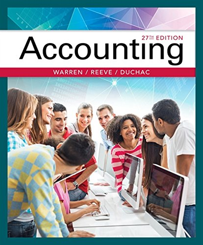 Compare Textbook Prices for Accounting 27 Edition ISBN 9781337272094 by Warren, Carl,Reeve, James M.,Duchac, Jonathan