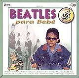 Beatles para bebês: Música para Ninar