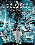 La Pista Atlántica: 1 (Avant-Garde)