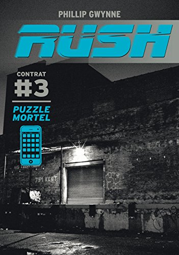 Rush (Contrat 3) - Puzzle mortel (French Edition)