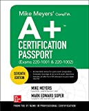 Mike Meyers' CompTIA A+ Certification Passport, Seventh Edition (Exams 220-1001 & 220-1002) (Mike Meyers' Certification Passport)