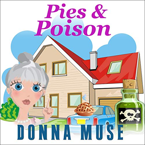 Pies & Poison Audiobook By Donna Muse cover art